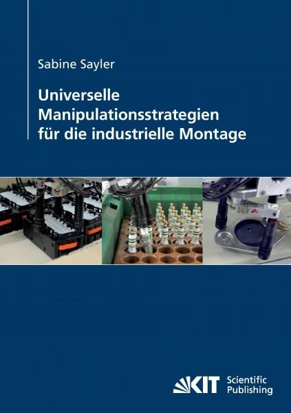Universelle Manipulationsstrategien für die industrielle Montage