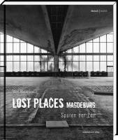Lost Places Magdeburg