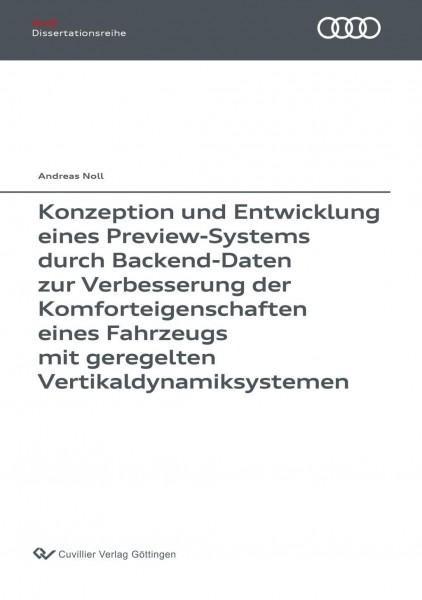 Konzeption und Entwicklung eines Preview-Systems durch Backend-Daten zur Verbesserung der Komforteigenschaften eines Fahrzeugs mit geregelten Vertikaldynamiksystemen
