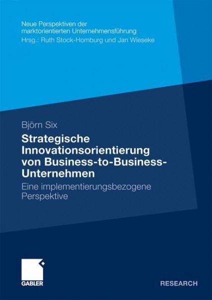 Strategische Innovationsorientierung von Business-to-Business-Unternehmen