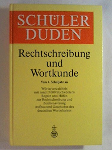 Duden. Schülerduden. Rechtschreibung und Wortkunde