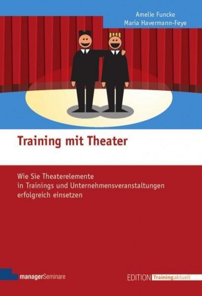 Training mit Theater