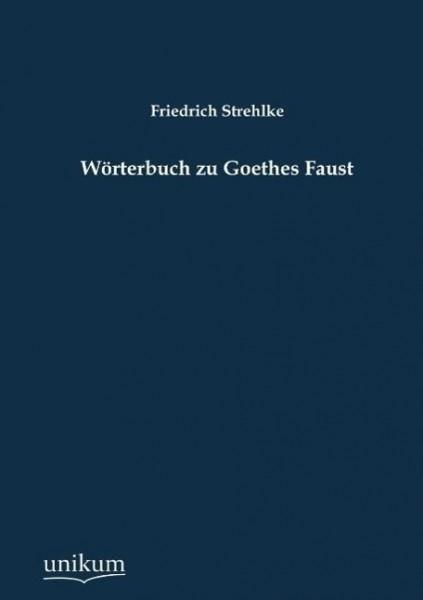 Wörterbuch zu Goethes Faust