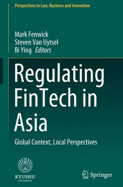 Regulating FinTech in Asia