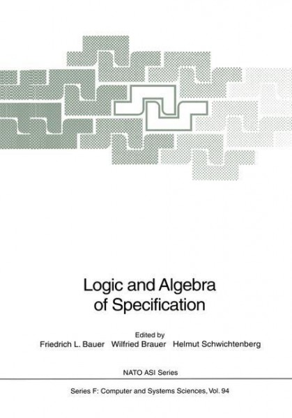 Logic and Algebra of Specification