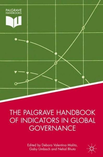 The Palgrave Handbook of Indicators in Global Governance