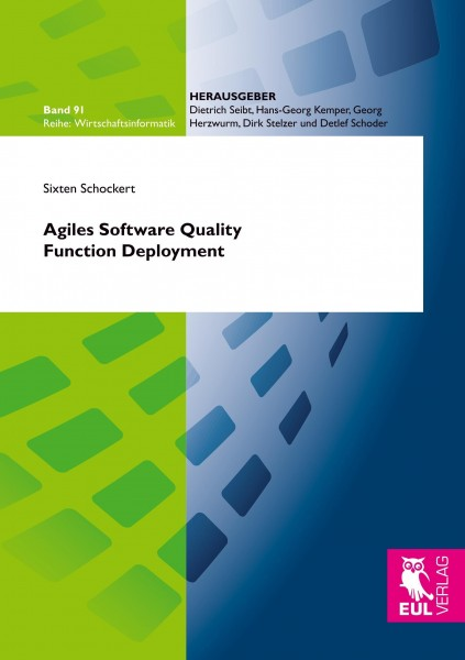 Agiles Software Quality Function Deployment