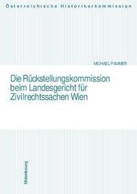 Die Rückstellungskommission beim Landesgericht für Zivilrechtsachen Wien