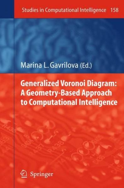 Generalized Voronoi Diagram: A Geometry-based Approach to Computational Intelligence