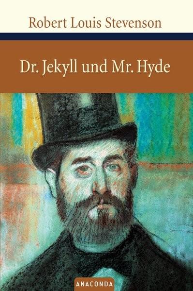 Der seltsame Fall des Dr. Jekyll und Mr. Hyde (Große Klassiker zum kleinen Preis)
