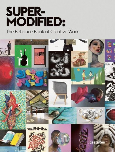 Super-Modified: The Behance Book of Creative Works