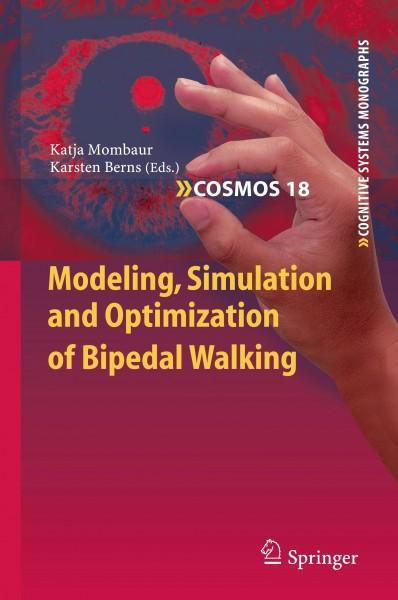 Modeling, Simulation and Optimization of Bipedal Walking