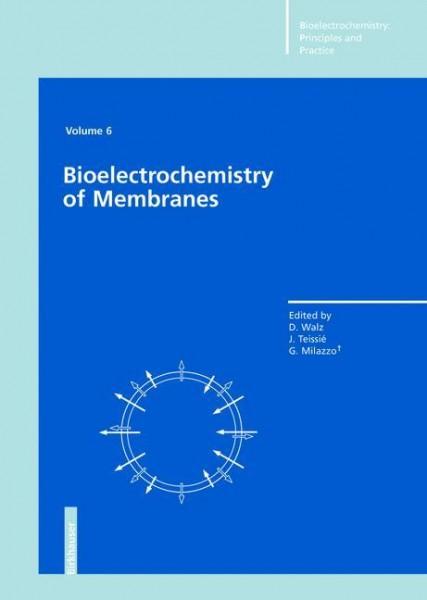 Bioelectrochemistry of Membranes. Volume 6