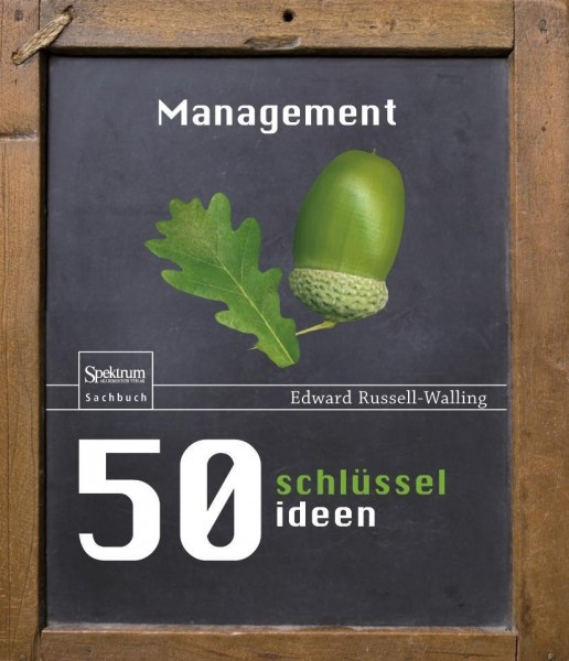 50 Schlüsselideen Management