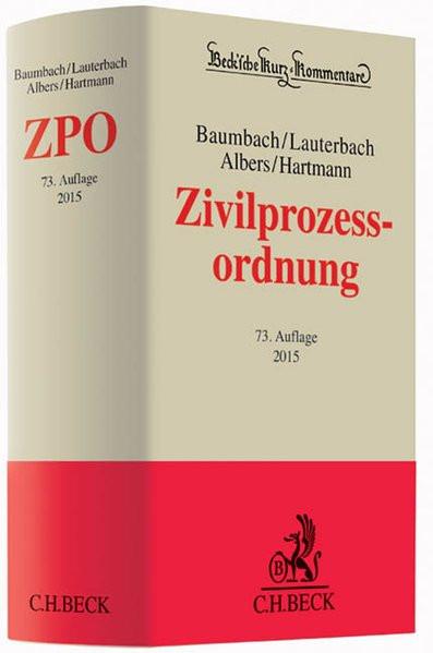 Zivilprozessordnung: mit FamFG, GVG und anderen Nebengesetzen (Beck'sche Kurz-Kommentare, Band 1)