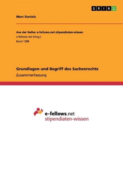 Grundlagen und Begriff des Sachenrechts