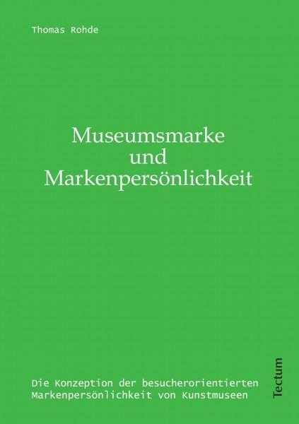 Museumsmarke & Markenpersönlichkeit