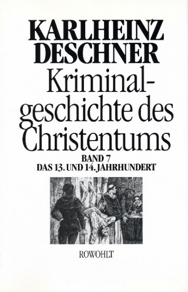 Kriminalgeschichte des Christentums 7