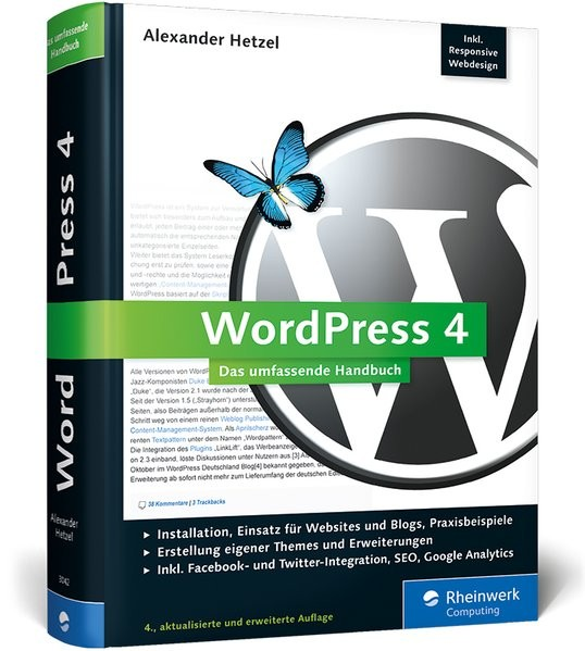 Galileo Computing: WordPress 4: Das umfassende Handbuch. Inkl. WordPress Themes, WordPress Templates
