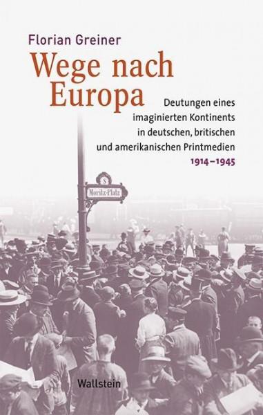 Wege nach Europa