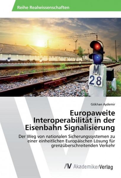 Europaweite Interoperabilität in der Eisenbahn Signalisierung