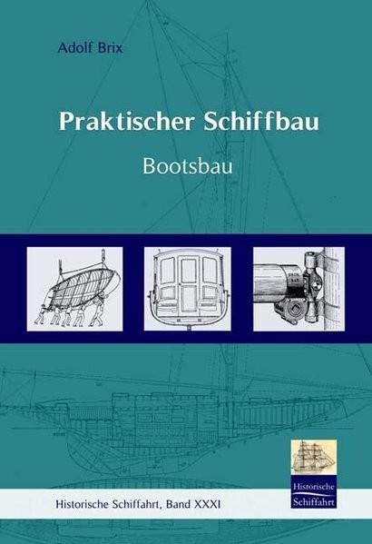 Praktischer Schiffbau