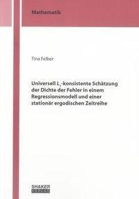 Universell L1-konsistente Schätzung der Dichte der Fehler in einem Regressionsmodell und einer stati