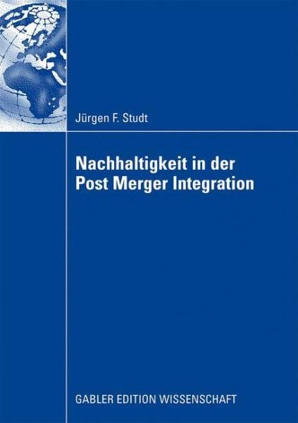 Nachhaltigkeit in der Post Merger Integration