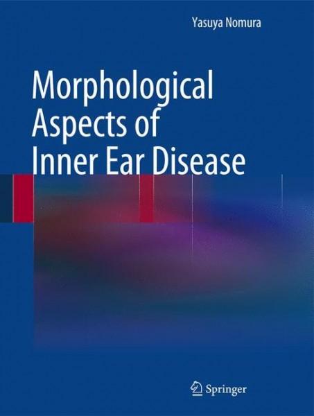 Morphological Aspects of Inner Ear Disease