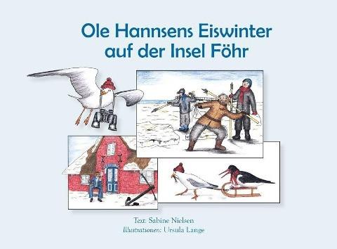 Ole Hannsens Eiswinter auf der Insel Föhr