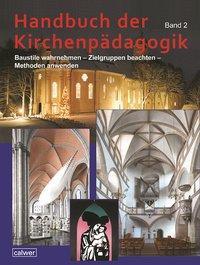 Handbuch der Kirchenpädagogik Band 2