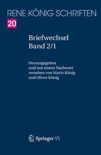 René König Schriften. Ausgabe letzter Hand 02. Briefwechsel