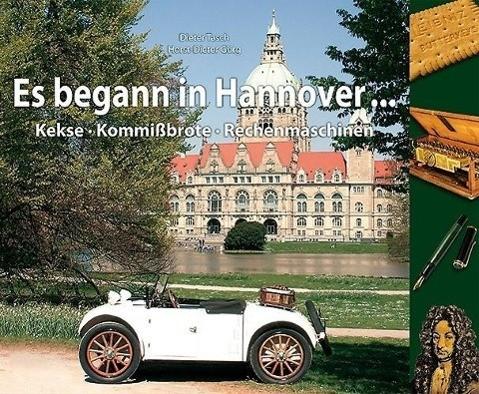 Es begann in Hannover ...