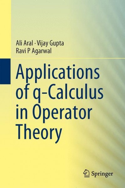 Applications of q-Calculus in Operator Theory