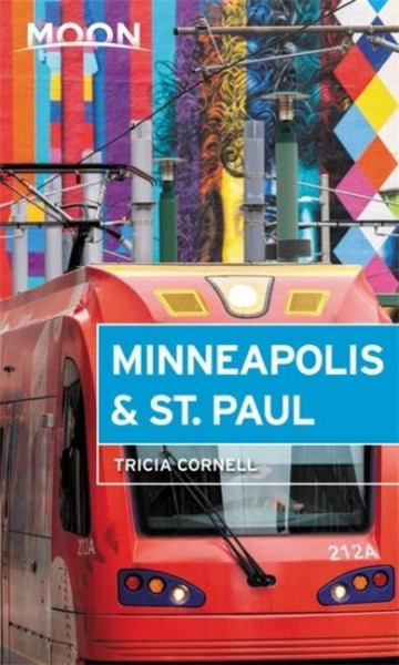 Moon Minneapolis & St. Paul (Fourth Edition)