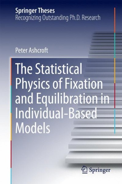 The Statistical Physics of Fixation and Equilibration in Individual-Based Models