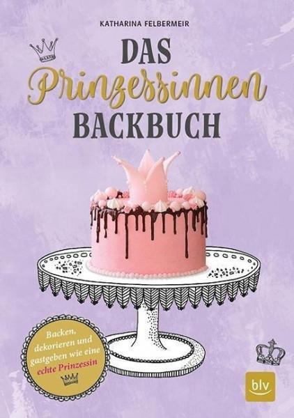 Das Prinzessinnen-Backbuch