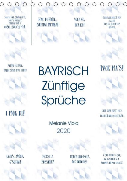 BAYRISCH Zünftige Sprüche (Tischkalender 2020 DIN A5 hoch)