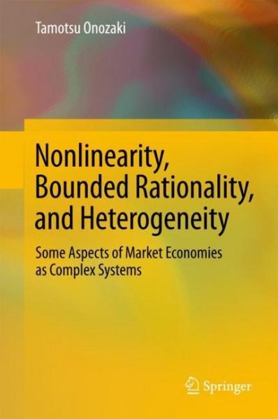 Nonlinearity, Bounded Rationality, and Heterogeneity