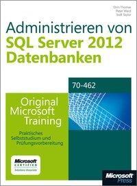 Administrieren von Microsoft SQL Server 2012-Datenbanken - Original Microsoft Training für Examen 70