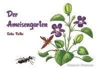 Der Ameisengarten