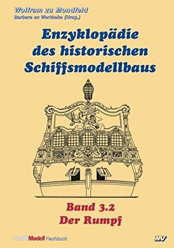 Enzyklopädie des historischen Schiffsmodellbaus 3/2