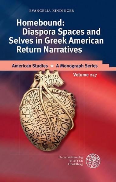 Homebound: Diaspora Spaces and Selves in Greek American Return Narratives