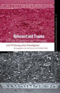 Tel Aviver Jahrbuch für deutsche Geschichte 39/2011. Holocaust und Trauma