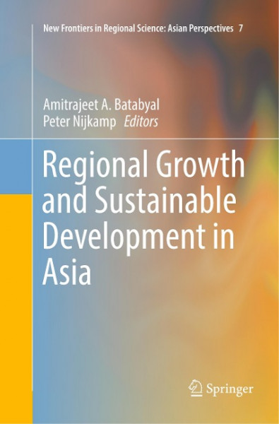 Regional Growth and Sustainable Development in Asia