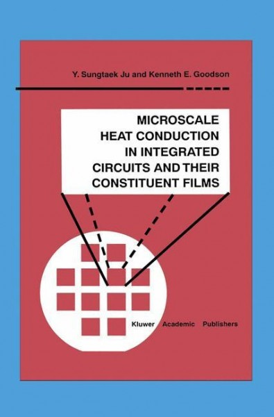 Microscale Heat Conduction in Integrated Circuits and Their Constituent Films