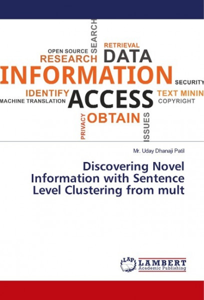 Discovering Novel Information with Sentence Level Clustering from mult