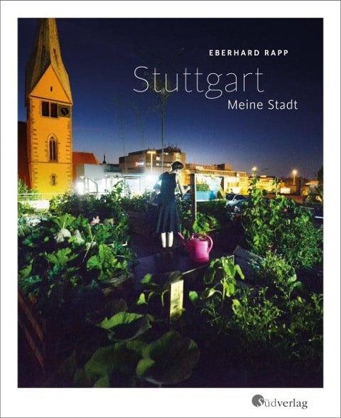 Stuttgart. Meine Stadt