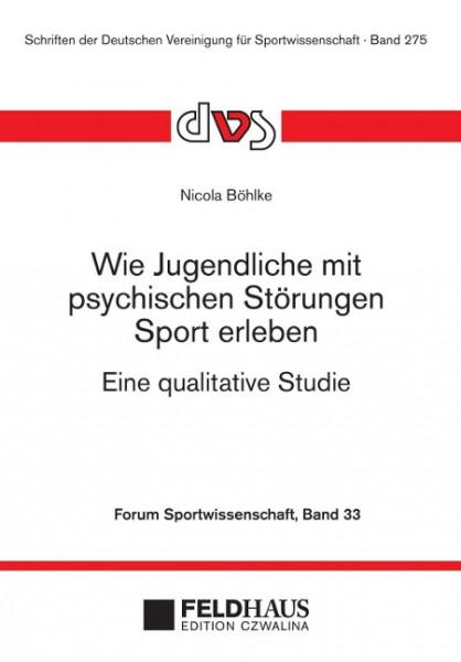 Wie Jugendliche mit psychischen Störungen Sport erleben