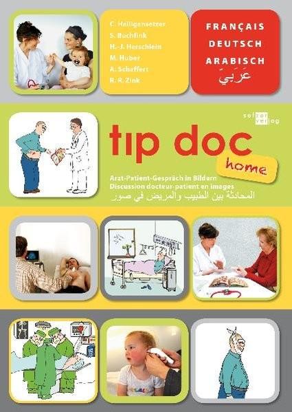 t?p doc home: Arzt-Patient-Gespräch in Bildern. Arabisch-Französisch-Deutsch (t?p doc / Arzt-Patient